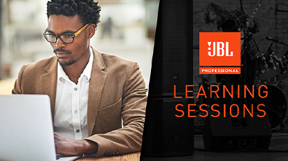 JBL Learning Sessions.